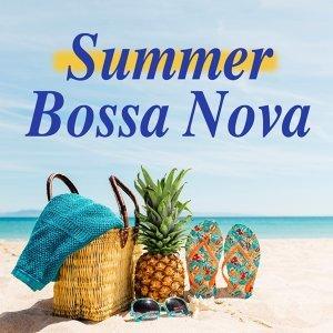 Summer Bossa Nova~夏日爵士
