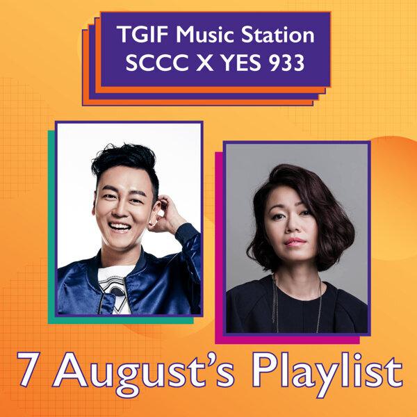 [7 Aug] TGIF Music Station: SCCC X YES 933