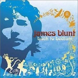 James Blunt - Back to Bedlam - U.K. Alternate Packaging