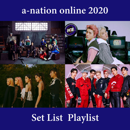 SM×a-nation online 2020 Set List Playlist