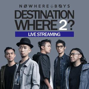 Nowhere Boys Destination Where 2?網上音樂會歌單