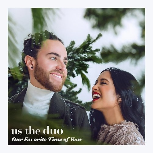 Us The Duo - Our Favorite Time of Year - Deluxe Edition