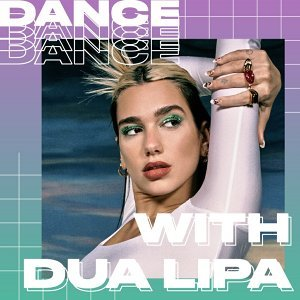 Dance With Dua Lipa