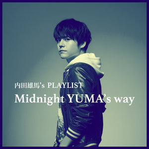 Midnight YUMA's way