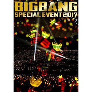 BIGBANG - BIGBANG SPECIAL EVENT 2017