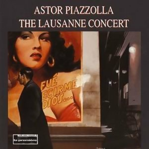 Astor Piazzolla (阿斯托‧皮亞佐拉) 歷年精選
