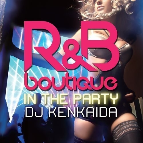 R&B Boutique - In The Party