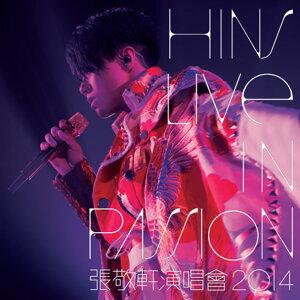 張敬軒 (Hins Cheung) - Hins Live in Passion 張敬軒演唱會 2014
