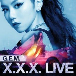 G.E.M.鄧紫棋 - G.E.M. X.X.X. LIVE