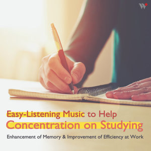 Various Artists - Easy-Listening Music to Help Concentra