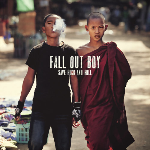 Fall Out Boy (打倒男孩合唱團) - Save Rock And Roll
