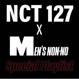 NCT 127×MEN'S NON-NO Special Playlist