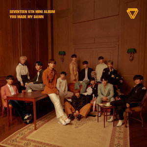 SEVENTEEN - SEVENTEEN 6TH MINI ALBUM 'YOU MADE MY DAWN'