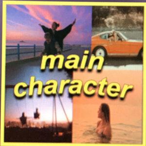 main character! - Playlist