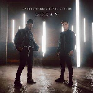 Martin Garrix, Khalid - Ocean