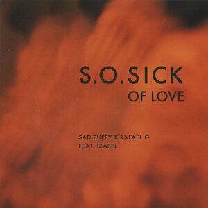 Sad Puppy, Rafael G, Izabel, Izabel - so sick of love