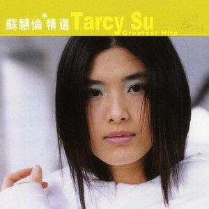 蘇慧倫 (Tarcy Su) - 滾石香港黃金十年-蘇慧倫精選
