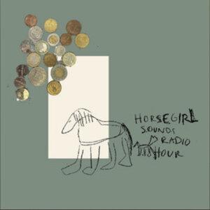 Horsegirl Sounds (radio hour)