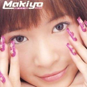 Makiyo (川島茉樹代) - Makiyo專輯