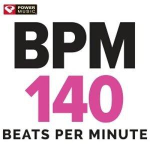 Power Music Workout - BPM - 140 Beats Per Minute