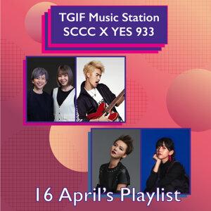 [16 Apr] TGIF Music Station: SCCC X YES 933