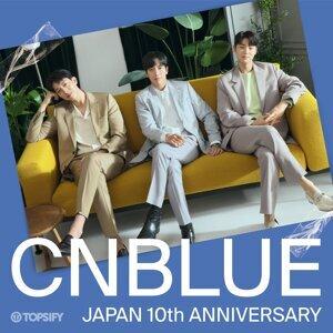 "CNBLUE JAPAN""10""th Anniversary"