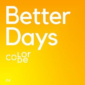 因為你聽過 Better Days
