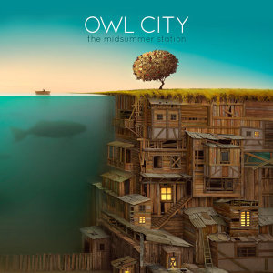 Owl City (貓頭鷹城市樂團) - 熱門歌曲