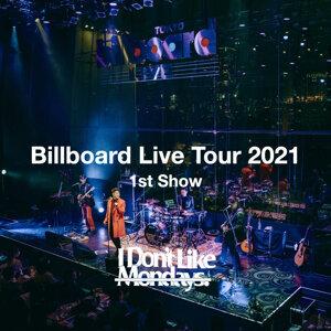 I Don't Like Mondays. Billboard Live Tour 2021 (1st Show)