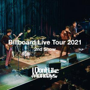 I Don't Like Mondays. Billboard Live Tour 2021 (2nd Show)