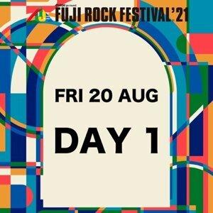 FUJI ROCK 2021 - Day 1