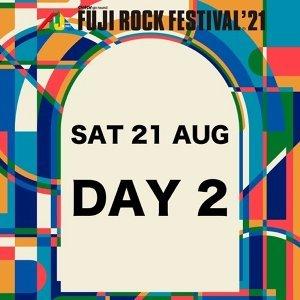 FUJI ROCK 2021 - Day 2