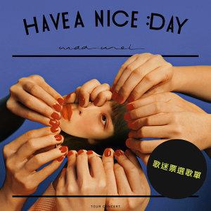 [平行時空]魏如萱 waa wei《HAVE A NICE :DAY》演唱會歌單
