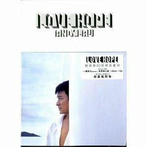劉德華 - Love Hope (希望. 愛) (Love Hope)