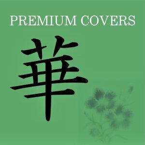 PREMIUM COVERS~華~