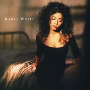 Karyn White (凱倫懷特) - Karyn White