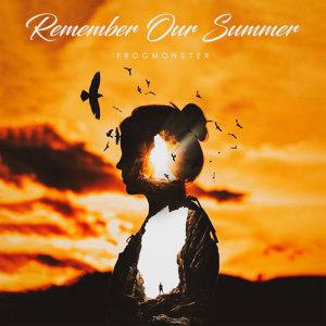 聽過 Remember Our Summer 的人也聽