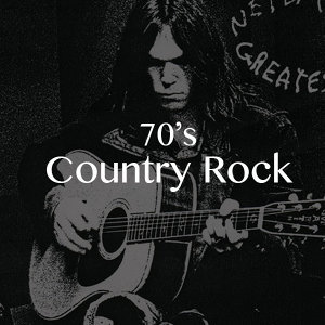 Seventies - Country Rock