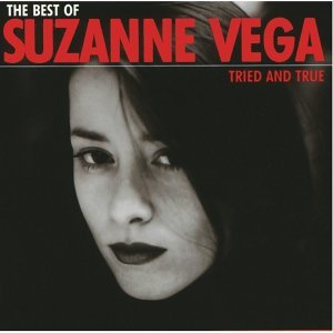 Suzanne Vega (蘇珊薇格) - The Best Of Suzanne Vega - Tried And True