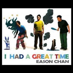 陳奕迅 - I Had a Great Time