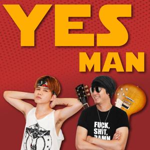 野人X史辣漆「YES MAN」