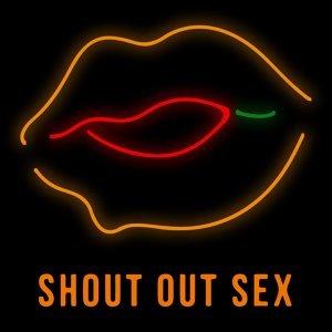 Shout Out Sex | 無性不談