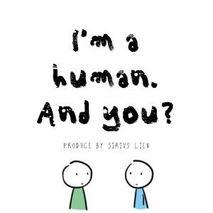 I'm a human. And you?