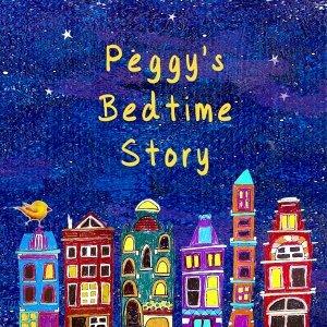Peggy的睡前故事   Peggy's Bedtime Story