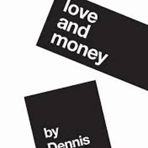 Dennis Kelly:愛與金錢