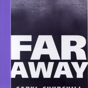 Caryl Churchill:遠方