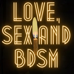 Ep0. Love, sex and BDSM節目介紹