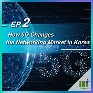 How 5G Changes the Networking Market in Korea