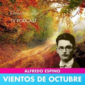 VIENTOS DE OCTUBRE ALFREDO ESPINO 🍂🥰 | Vientos de Octubre Poema de Alfredo Espino 🏞️
